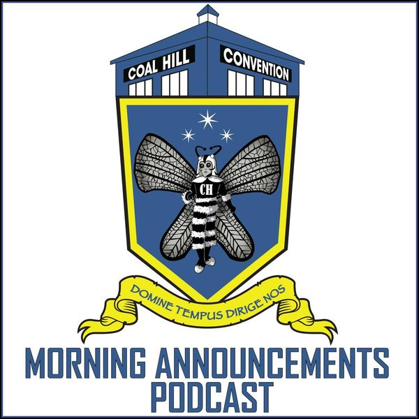 Coal Hill Convention: Morning Announcements